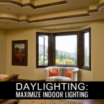 Daylighting: Maximize Indoor Lighting