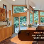 Window Styles That Are Perfect For The Kitchen