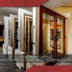 Your Home Layout: How It Affects Your Patio Door Selection