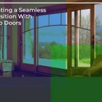Creating a Seamless Transition With Patio Doors
